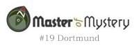 Master of Mystery #19 Dortmund